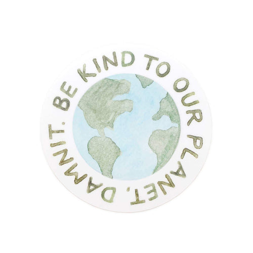 Be Kind To Our Planet Sticker - Common Dear