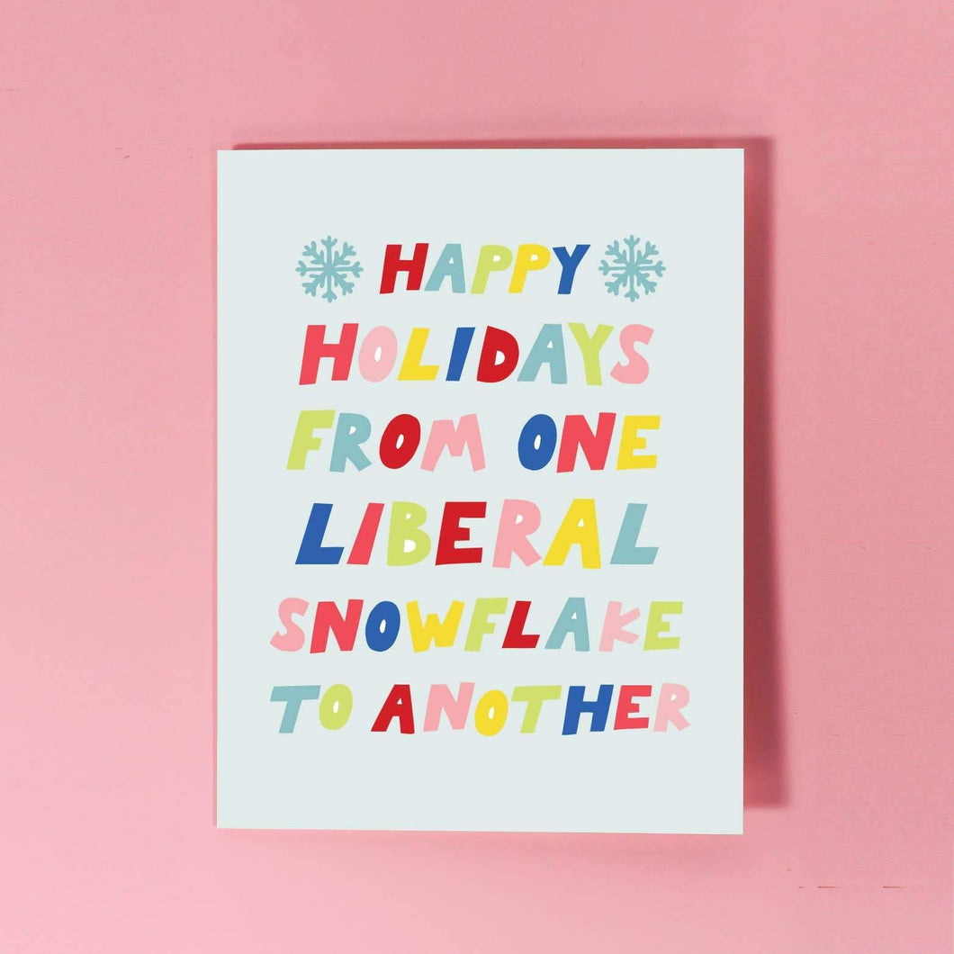 Liberal Snowflake Greeting Card by The F Word Gift Shop - COMMON DEAR