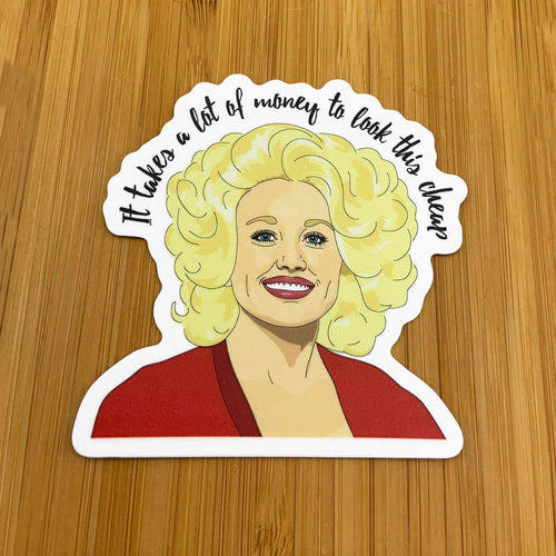 Dolly Parton Sticker - Common Dear
