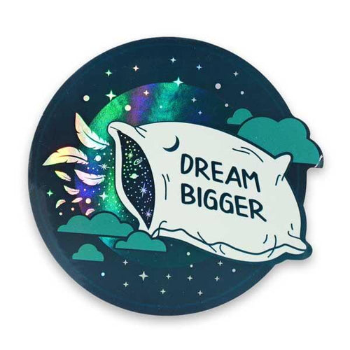 Dream Bigger Holographic Sticker by Compoco - COMMON DEAR