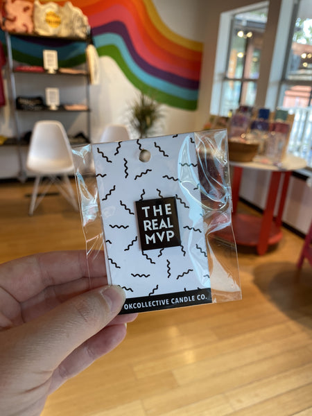 The Real MVP Enamel Pin by OKcollective Candle Co. - COMMON DEAR