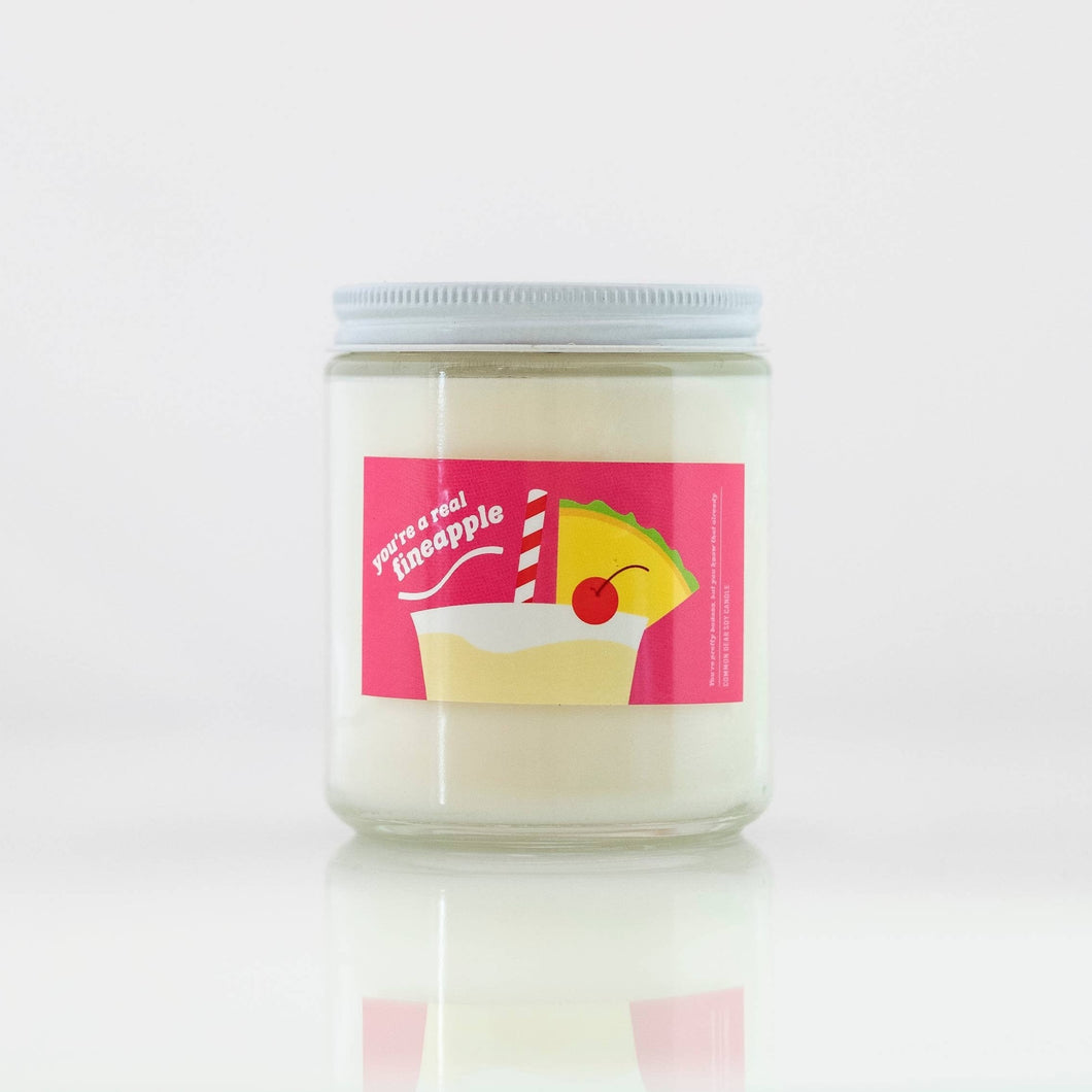You're A Fineapple Soy Candle - Common Dear