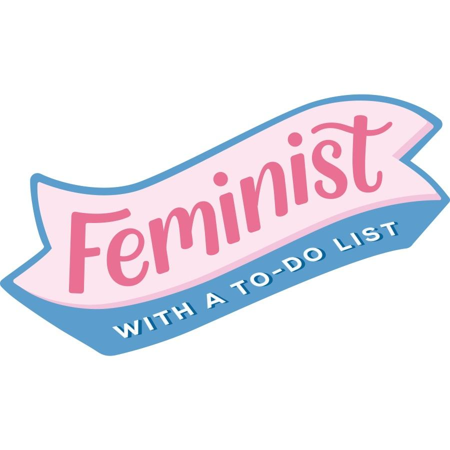 Feminist with a To Do List Sticker by Aditi Designs - COMMON DEAR