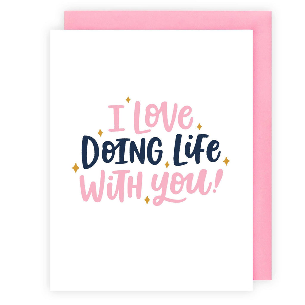 Love Doing Life Greeting Card by Offbeat Paper Co. - COMMON DEAR