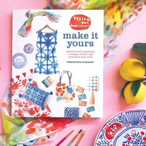 Make It Yours Book by Yellow Owl Workshop - COMMON DEAR