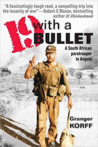 19 WITH A BULLET, a South African paratrooper in Angola