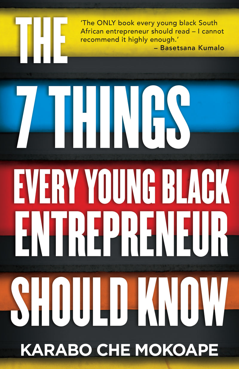 THE 7 THINGS EVERY YOUNG BLACK ENTREPRENEUR SHOULD KNOW