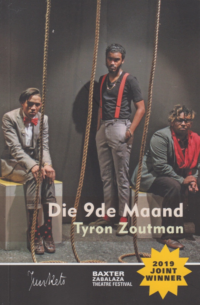 DIE 9DE MAAND, The 9th Month, Inyanga Yethoba,  joint-winner of the Baxter Zabalaza Theatre Festival 2019