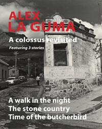 A COLOSSUS REVISITED, featuring 3 stories, A Walk in the Night, The Stone Country, Time of the Butcherbird