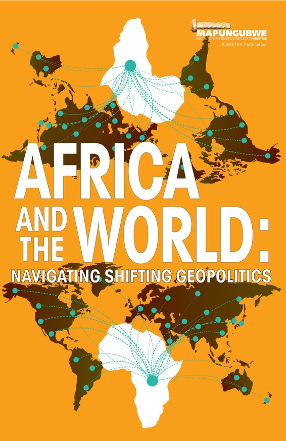 AFRICA AND THE WORLD, navigating shifting geopolitics