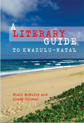 A LITERARY GUIDE TO KWAZULU-NATAL
