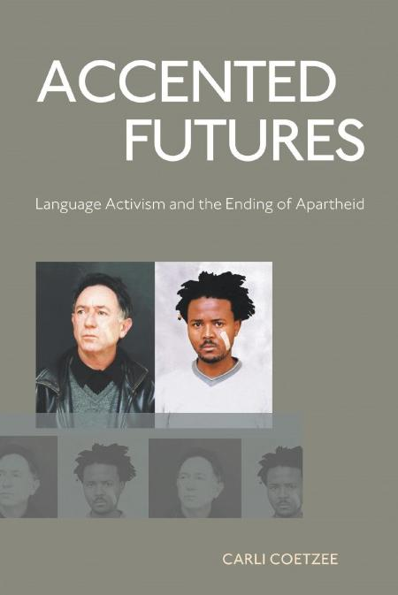 ACCENTED FUTURES, language activism and the ending of apartheid