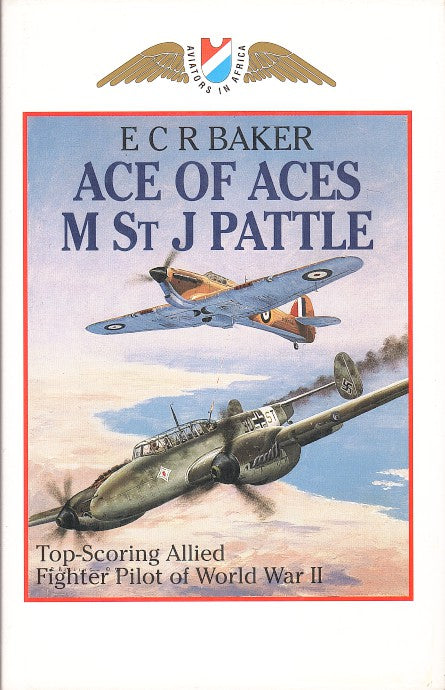 ACE OF ACES, M St J PATTLE, top scoring allied fighter pilot of World War II