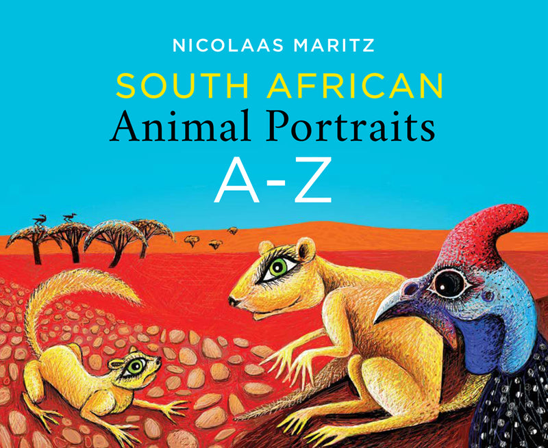 SOUTH AFRICAN ANIMAL PORTRAITS, A - Z