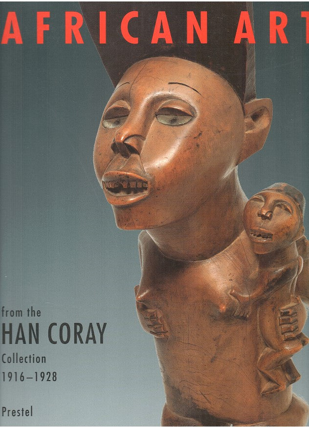AFRICAN ART, from the Han Coray Collection, 1916-1928