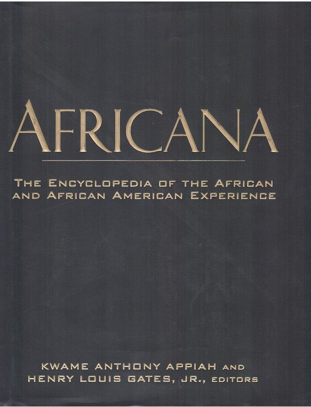 AFRICANA, the encyclopedia of the African and African American Experience
