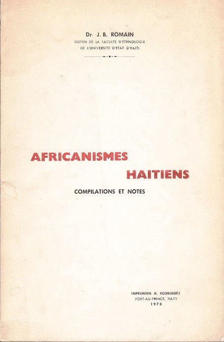 AFRICANISMES HAITIENS, compilations et notes