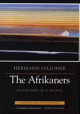 THE AFRIKANERS, biography of a people
