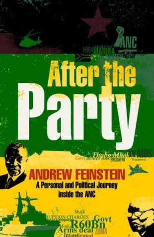 AFTER THE PARTY, a personal and political journey inside the ANC