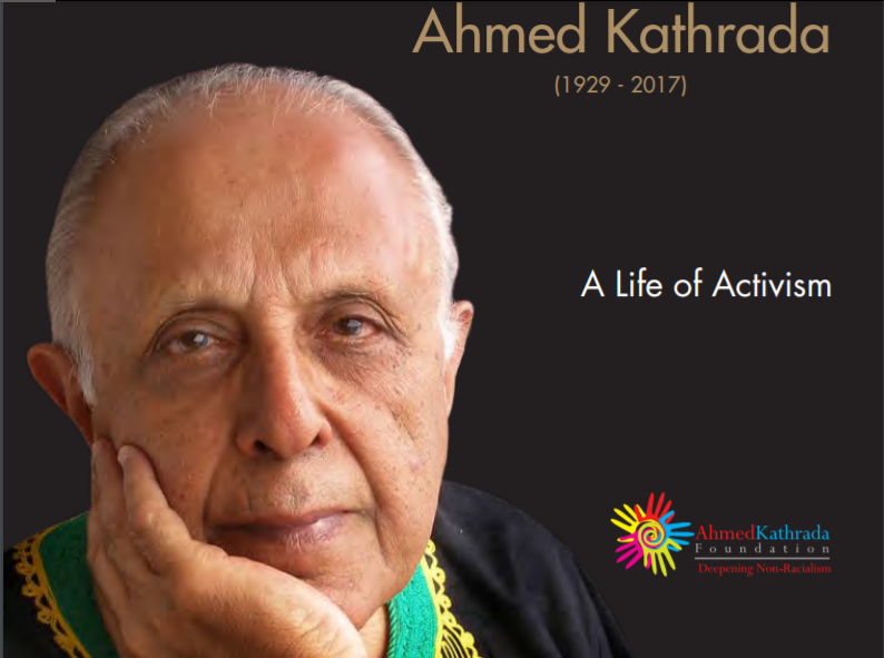 AHMED KATHRADA, (1929-2017), a life of activism