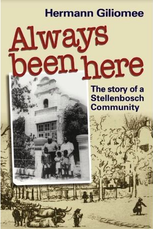 ALWAYS BEEN HERE, the story of a Stellenbosch community