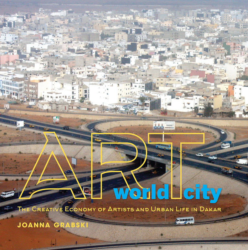 ART WORLD CITY, the creative economy of artists and urban life in Dakar