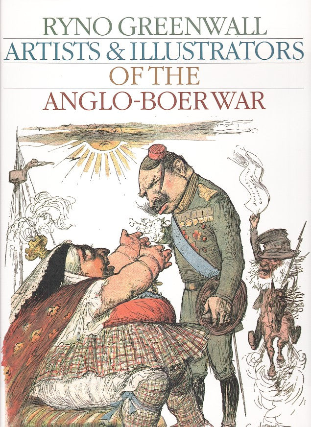 ARTISTS & ILLUSTRATORS OF THE ANGLO-BOER WAR