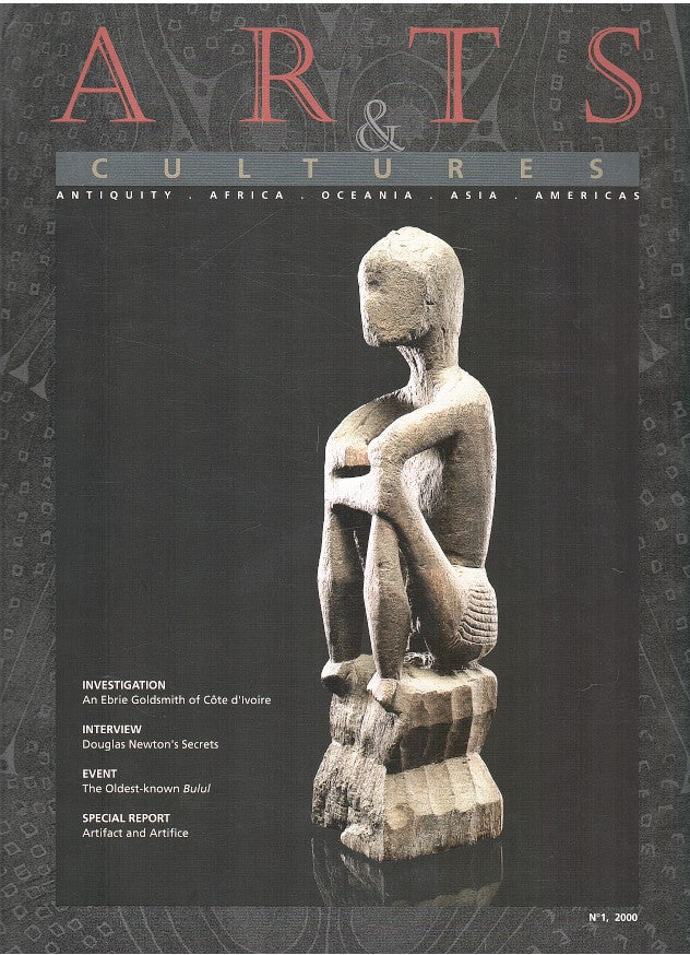 ARTS & CULTURES, a magazine dedicated to the arts of antiquity, Africa, Asia, Oceana and the Americas, No. 1