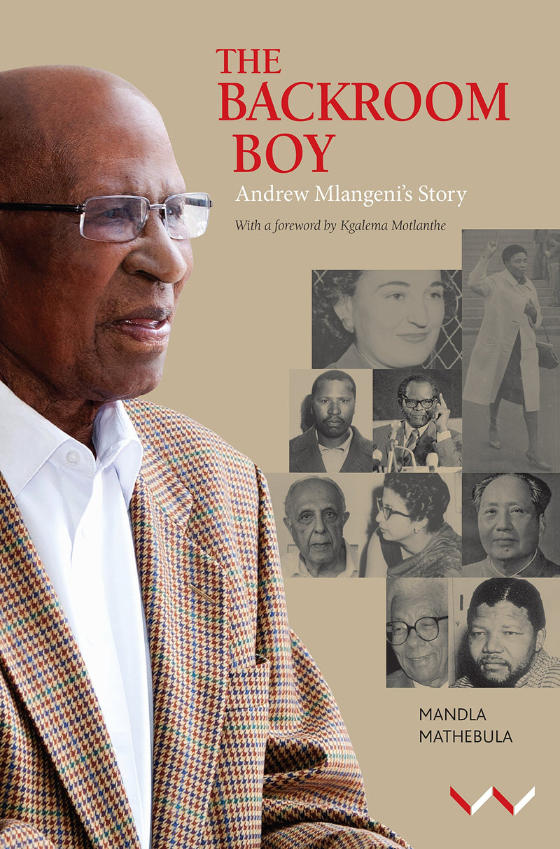 THE BACKROOM BOY, Andrew Mlangeni's story