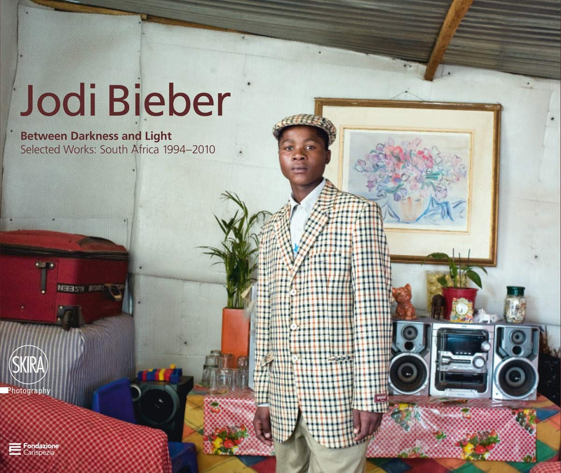 JODIE BIEBER, Between Darkness and Light, selected works, South Africa 1994-2010