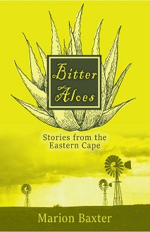 BITTER ALOES, stories from the Eastern Cape