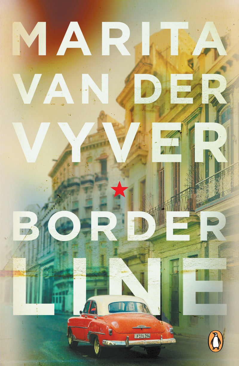 BORDERLINE, translated from the Afrikaans by Annelize Visser