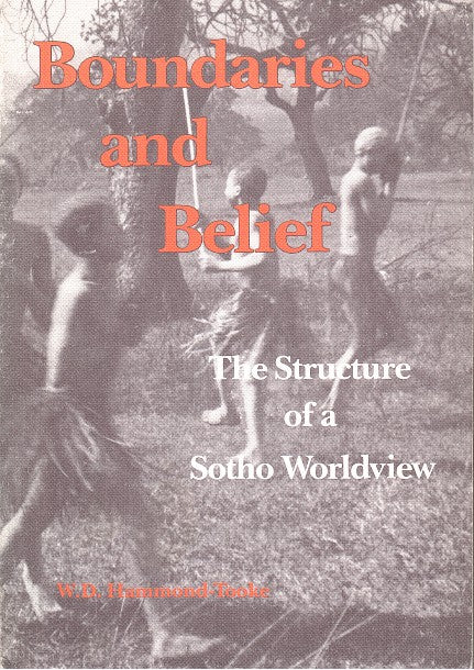 BOUNDARIES AND BELIEF, the structure of a Sotho worldview