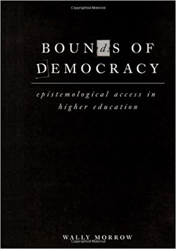 BOUNDS OF DEMOCRACY, epistemological access in higher education