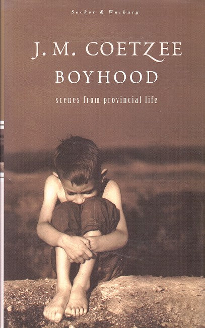 BOYHOOD, scenes from provincial life