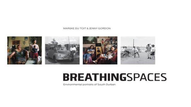 BREATHING SPACES, environmental portraits of South Durban