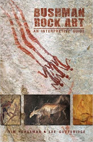 BUSHMAN ROCK ART, an interpretive guide