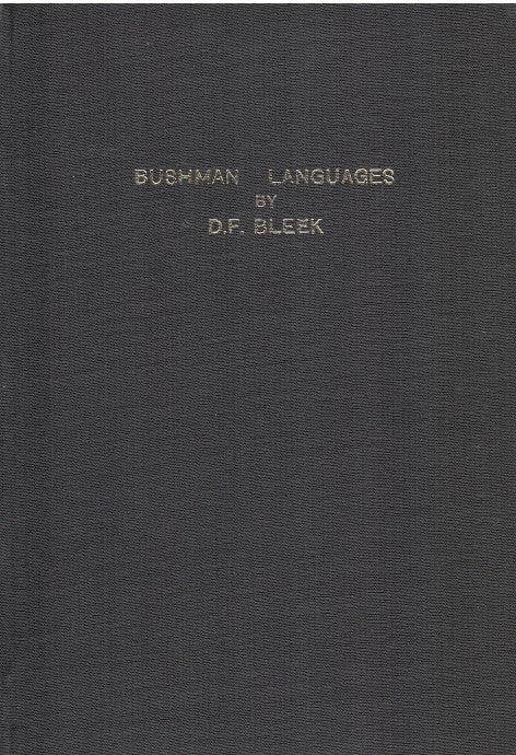 COMPARATIVE VOCABULARIES OF BUSHMAN LANGUAGES