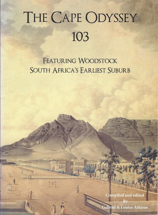 THE CAPE ODYSSEY 103, featuring Woodstock, South Africa's oldest suburb