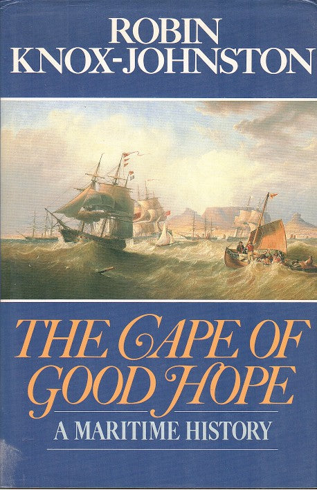 THE CAPE OF GOOD HOPE, a maritime history