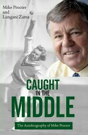 CAUGHT IN THE MIDDLE, the autobiography of Mike Proctor