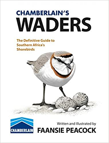 CHAMBERLAIN'S WADERS, the definitive guide to southern Africa's shorebirds