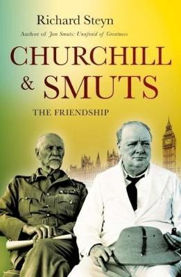 CHURCHILL & SMUTS, the friendship
