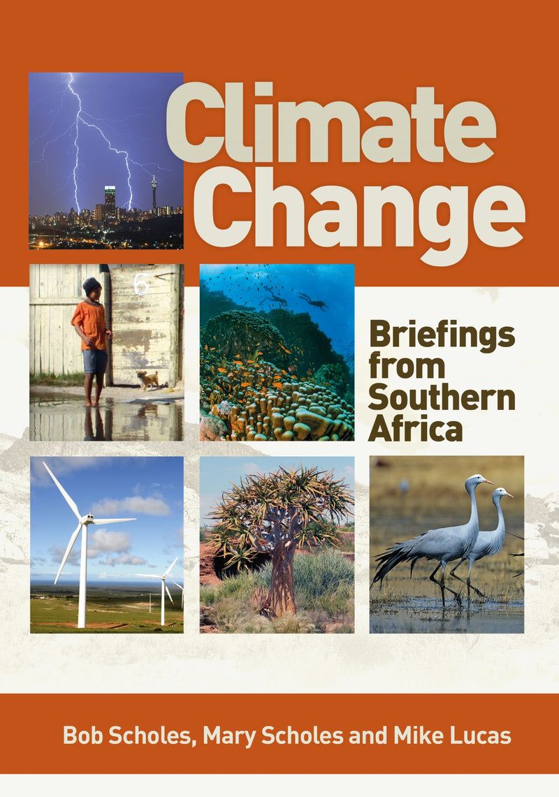 CLIMATE CHANGE, briefings from southern Africa
