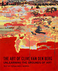 CLIVE VAN DEN BERG, unlearning the grounds of art