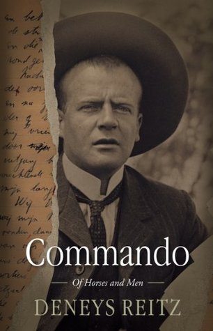 COMMANDO, of horses and men, a Boer journal of the Boer War and the aftermath of war