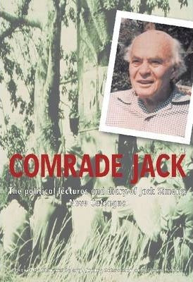 COMRADE JACK, the political lectures and diary of Jack Simons, Novo Catengue