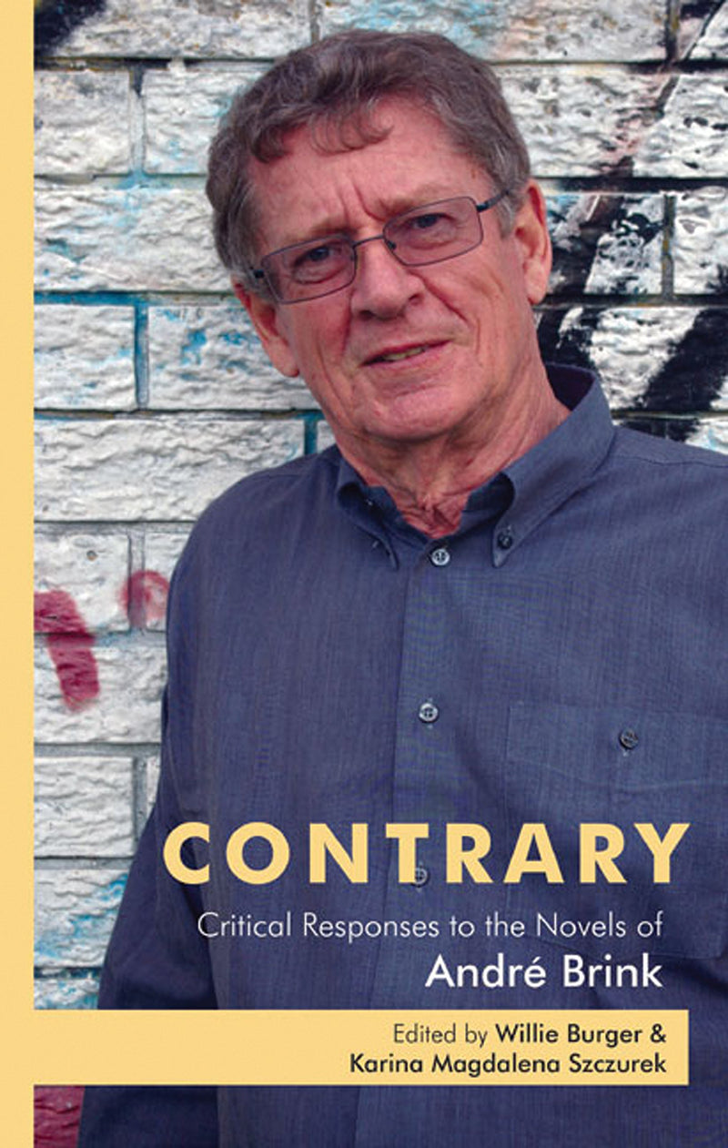 CONTRARY, critical responses to the novels of André Brink