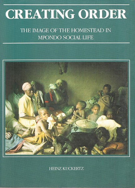 CREATING ORDER, the image of the homestead in Mpondo social life