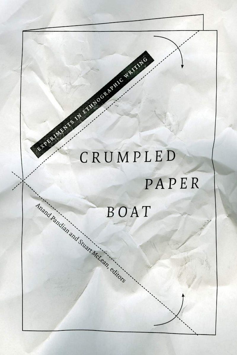 CRUMPLED PAPER BOAT, experiments in ethnographic writing